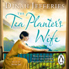 The Tea Planter's Wife by Dinah Jefferies (Audiobook Extract) read by Avita Jay