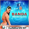 Banda Romantica Mix Vol.1 - La Casa De Los Djs