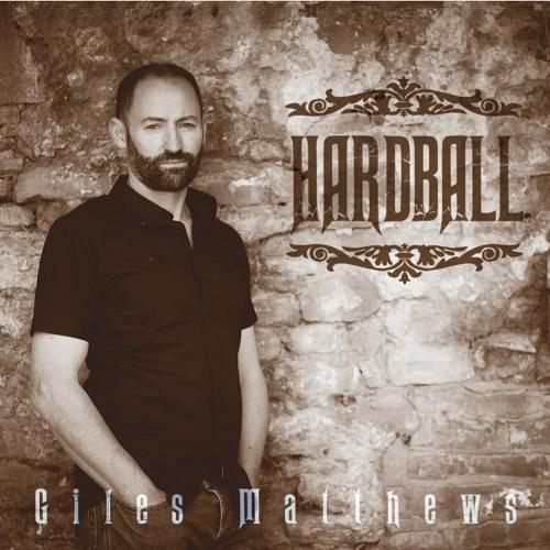 Giles Matthews - 'HARDBALL' Album