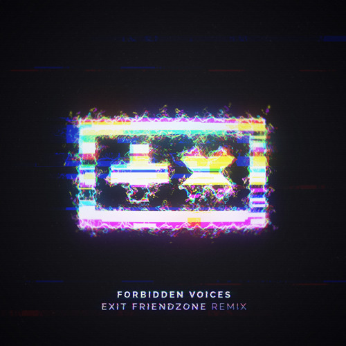 Martin Garrix - Forbidden Voices (Exit Friendzone Remix)