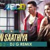 Sun Saathiya (ABCD 2) - DJ G Remix