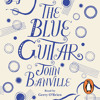 The Blue Guitar by John Banville (Audiobook Extract) Read by Gerry O'Brien
