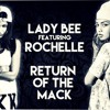 Download Lady Bee - Return Of The Mack Ft. Rochelle (CMC$ Remix) Mp3