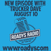Roadys Radio With Trucker Dave Week 12 - Delivering The Goods In Times Of Need