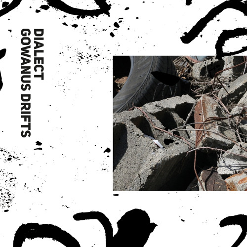 Dialect - Chewing Springs / Quietly In The House