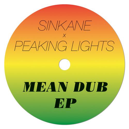 Sinkane x Peaking Lights Mean Dubs EP