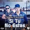 Si Tu No Estas Remix - Nicky Jam Ft. De La Ghetto - Dj Alvaro Ríos