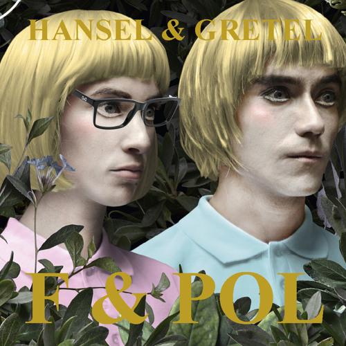 Hansel & Gretel - F & Pol - 2015