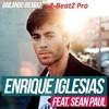 Enrique Inglesias -Bailando Feat. Sean Paul, Z-BeatZ Pro AudioHustlin' RmX