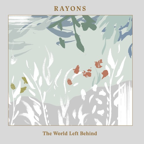 Rayons - From Paradise Past