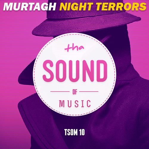 Murtagh - Night Terrors (Original Mix)