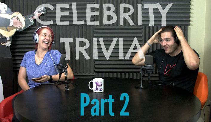 Podcast #53 - Julien Sucks At Celebrity Trivia Pt. 2