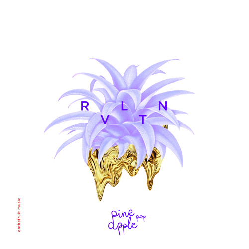 Pineapple Pop - RVLTN (Original Mix)