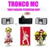 Tronco MC - Tanti Auguri Pesmerga Rap