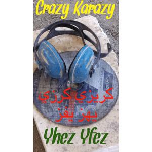 Yhez Yfez - Crazy karazy  كريزي كرزي يهز يفز