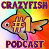 CRAZYFISH Podcast | Episode 1 - YouTube and Gaming /w RaetacRages