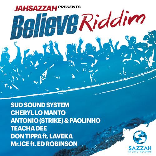 Jah Sazzah - BELIEVE RIDDIM  [Prod.Jah Sazzah]