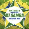 Javi Torres & Javi Slink - Mi Samba (Original Mix) FREE DOWNLOAD