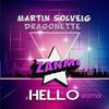 Martin Solveig Hello ( Zanmi Remix)