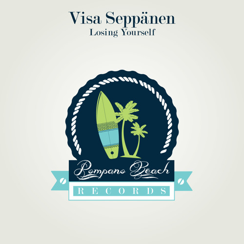 Visa Seppänen - Losing Yourself (Original Mix) [Pompano Beach]