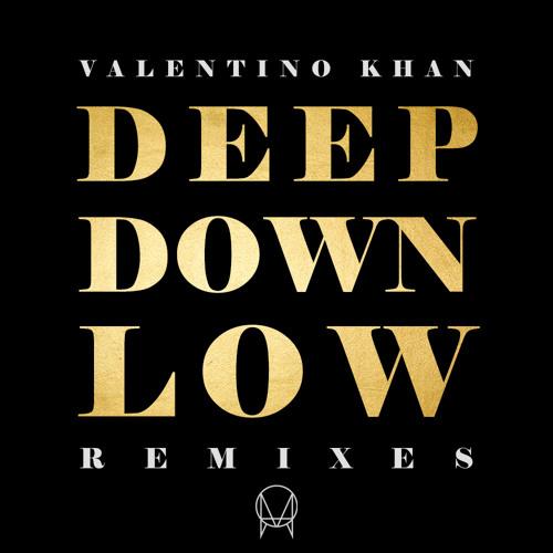 Valentino Khan - Deep Down Low Remixes