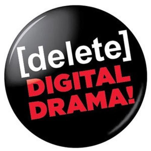 Deleting Digital Drama