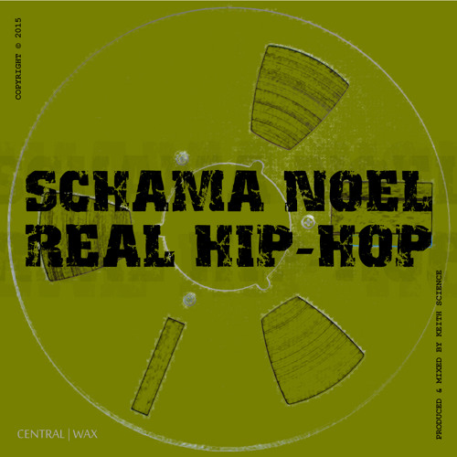 Schama Noel - Real Hip-Hop (Prod. by Keith Science)