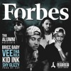 Forbes feat Bricc Baby, Kid Ink, Vee Tha Rula & Shy Glizzy (Prod By SAP)