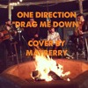 Drag Me Down (OFFICIAL COVER)