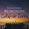 More Than Conquerors - Rend Collective (Solafide Cover)