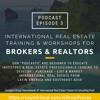 Broker/Realtor Training episode 3:  Real Estate Workshops for Real Estate Professionals!