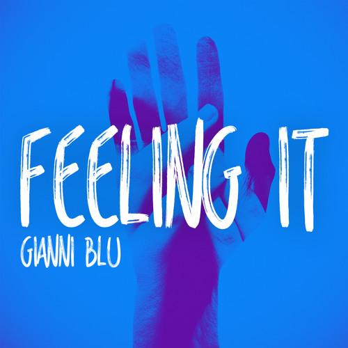 Gianni Blu - FEELING IT (Original Mix)