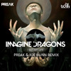 Imagine Dragons - I Bet My Life (Preak & Joe Bunn Remix)