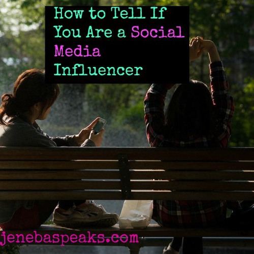 Episode 9: How to Tell If you are a Social Media Influencer