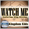 Watch Me - If U Like Silento - Kingdom Kids (FREE DOWNLOAD FOR YOUTUBE USE ONLY!)