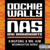Nas feat. Bravehearts - Oochie Wally (KingFong x Mr. Kim Moombah Flip) FREE DOWNLOAD!