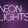 Neon lights (Promo)