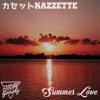 Summer Love - カセット k a z z e t t e (DOWNLOAD IN THE DESCRIPTION!)