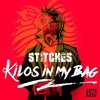 Stitches - Kilos In My Bag (Lion Madness Melbourne Guetto Remix)*FREE DOWNLOAD*