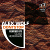 01. Alex Wolf - Dont Stop (Original Mix) [OUT TODAY @ Capitol Input]