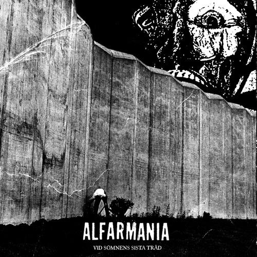 Alfarmania - Vid sömnens sista tråd