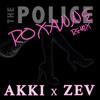 The Police - Roxanne (AKKI X ZEV Remix) [EARMILK PREMIERE]