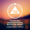 Lisa Mitchell - Neopolitan Dreams (Sonnengruss Remix) // Free Download
