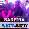 Sarfira - [ katti batti ] new film song full mp3 2015