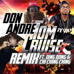 Don Andre - Tom Cruise Remix Ding Dong Ft Chi Ching