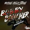 Maine Rilla Stone - Bobby Boucher (Prod. Quin Da BeatMaker)
