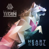 [PREVIEW] Built By Titan - Heart And Soul (Meeki Edit)
