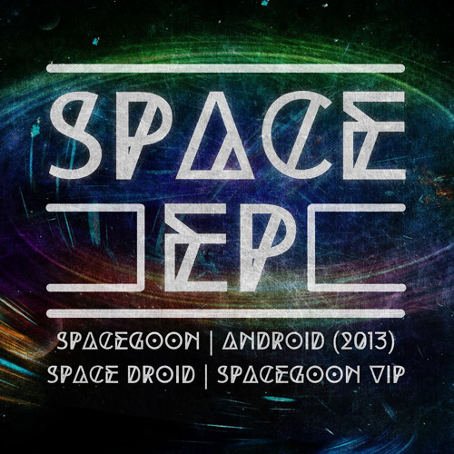 SUBFILTRONIK!!!™ - SPACEDROID (SPACE EP)