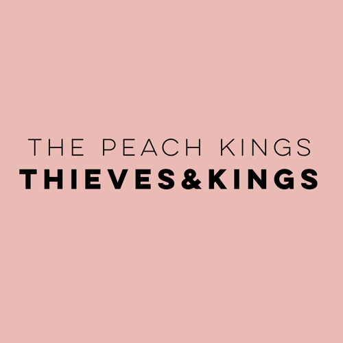 Thieves and Kings