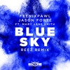 Feenixpawl & Jason Forte - Blue Sky ft. Mary Jane Smith (Reez Remix)